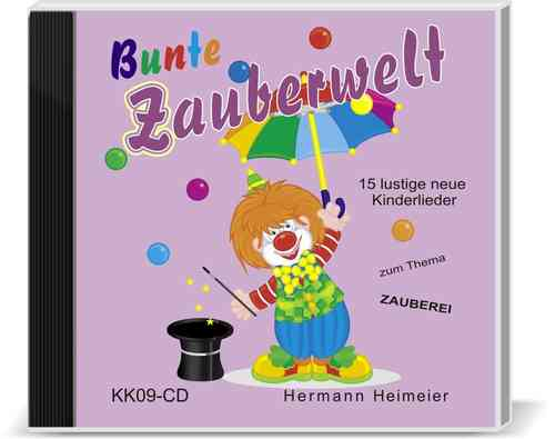 Bunte Zauberwelt (Audio-CD)