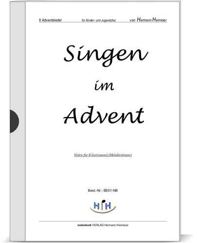 Singen im Advent (9 Adventslieder, B-Instrument)