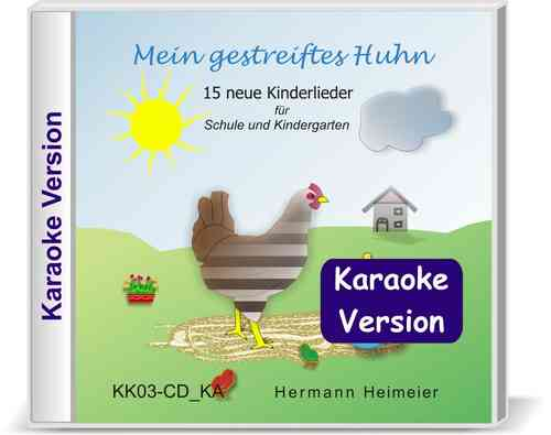 Mein gestreiftes Huhn [Karaoke-Version] (Audio-CD)