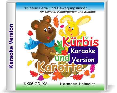 Kürbis und Karotte [Karaoke-Version] (Audio-CD)