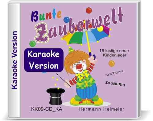 Bunte Zauberwelt [Karaoke-Version] (Audio-CD)
