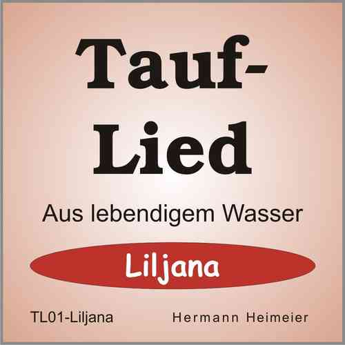 Tauflied [Liljana] (mp3)