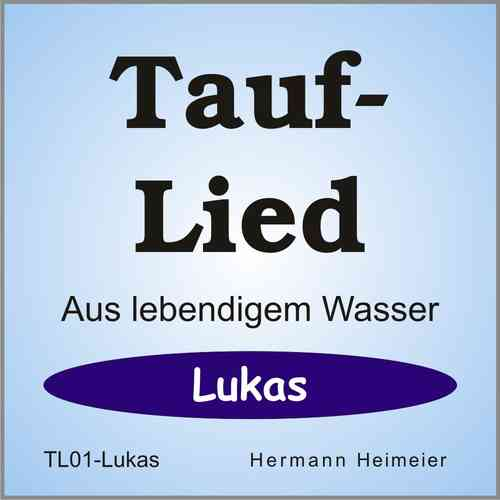 Tauflied [Lukas] (mp3)