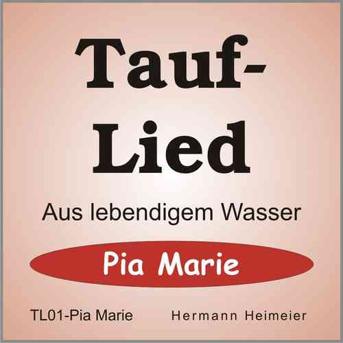 Tauflied [Pia Marie] (mp3)