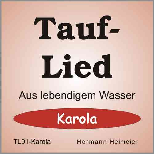 Tauflied [Karola] (mp3)