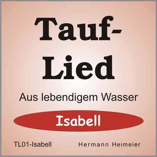 Tauflied [Isabell] (mp3)